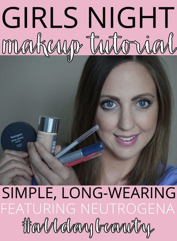 Girls Night Out Makeup Tutorial with Neutrogena