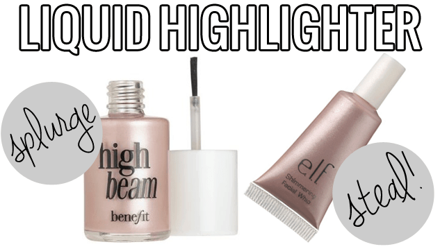 makeup dupes, Splurge / Steal Beauty Liquid Highlighter, Benefit High Beam vs. ELF Shimmering Facial Whip, Benefit High Beam dupe