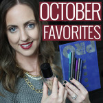 October 2015 Beauty Favorites!