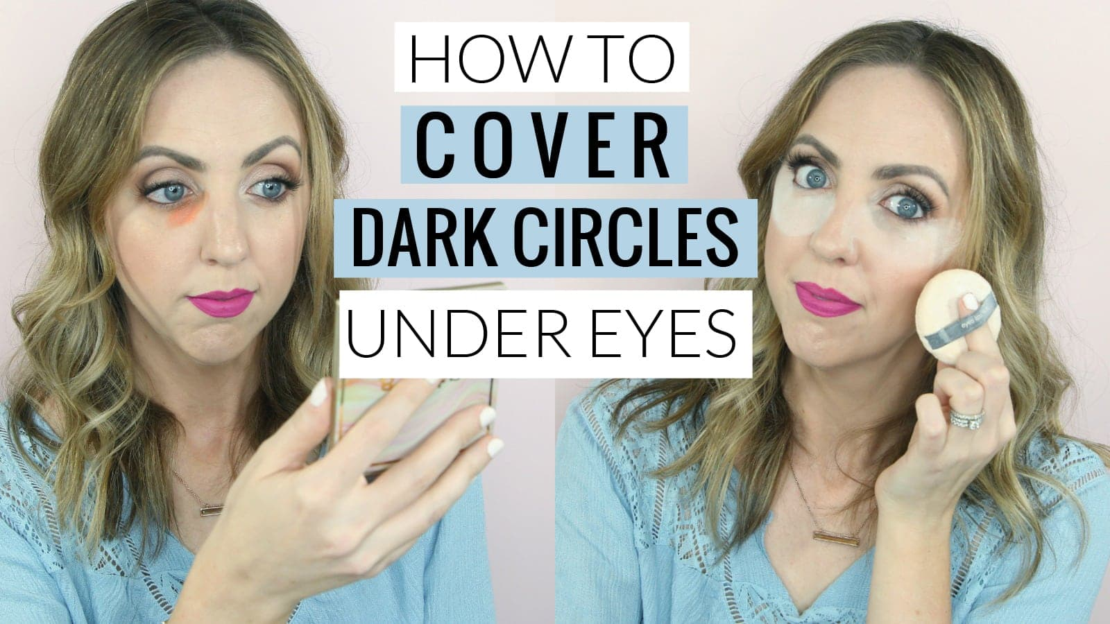 How to cover dark under eye circles with makeup